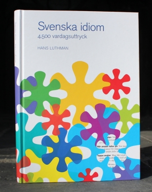 Boken Svenska Idiom av Hans Luthman